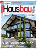 Hausbau novi broj za srpanj/kolovoz 2011. donosi: